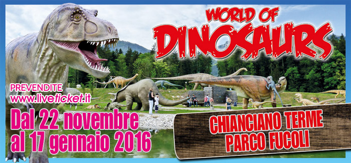 World of Dinosaurs Parco Fucoli Chianciano Terme (SI)