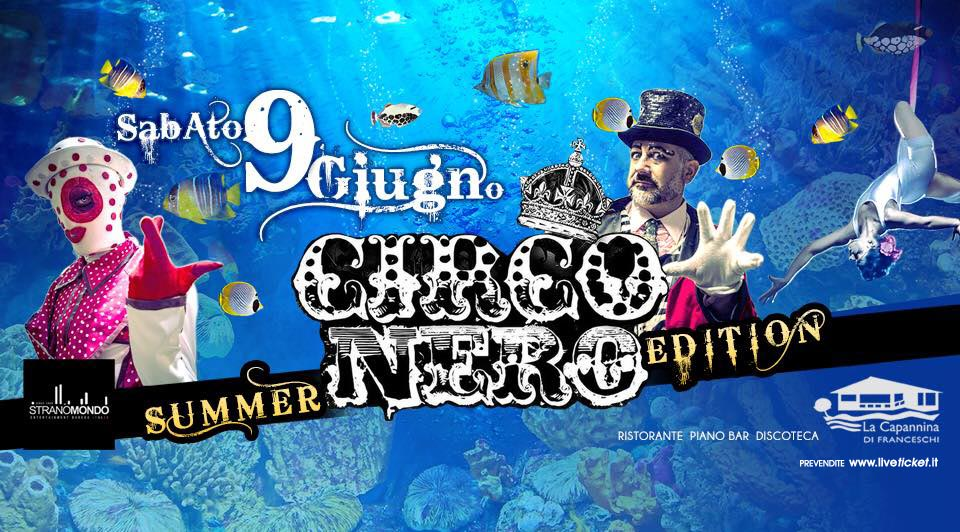 Circo Nero summer edition