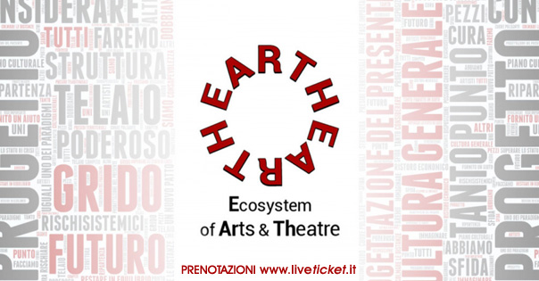 Biglietti per (H)EARTH ECOSYSTEM OF ART AND THEATER